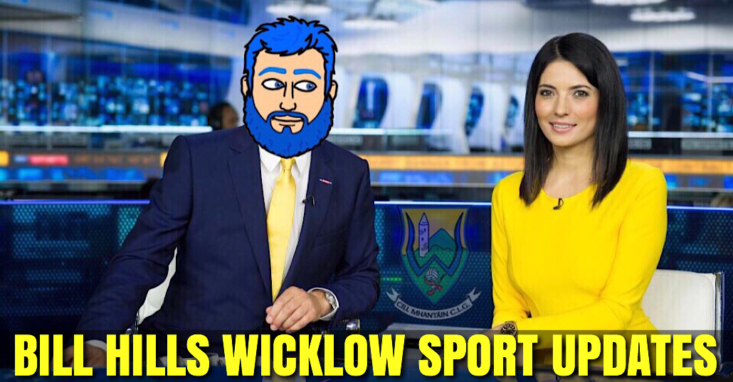 Bill Hills Live Wicklow Sport Update Centre