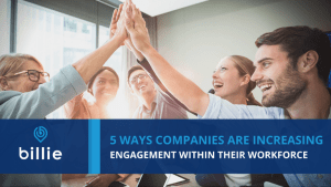 how companies are increasing employee engagement