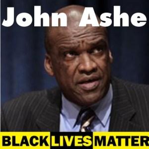John Ashe Black Lives Matter