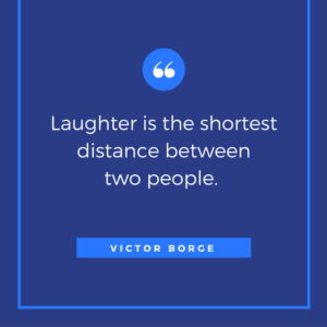 laughter is the shortest distance between 2 people quote by victor borge