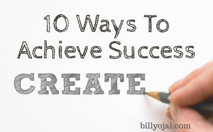 10 Ways To Achieve Success