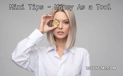 Mini Tips - Money As a Tool