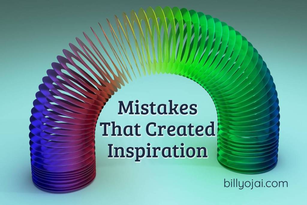 Mistakes That Created Inspiration
