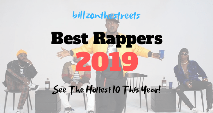 Best Nigerian Rappers 2019