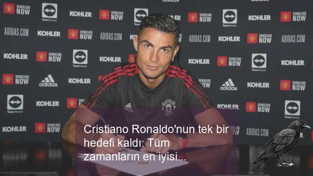 cristiano ronaldonun tek bir hedefi kaldi tum zamanlarin en iyisi olmak 0 ouqyofgn