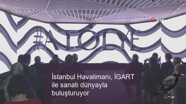 istanbul havalimani igart ile sanati dunyayla bulusturuyor 1 biajdlii