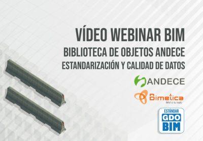 Éxito en el Webinar BIM vídeo - Biblioteca de objetos BIM de ANDECE - Estandarización y Calidad de Datos - foto portada - bimchannel