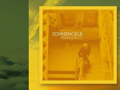 """Klangnote – """"Sonnengelb"""" mit Reiner Bublitz"""
