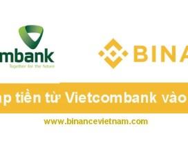 Cách nạp tiền từ Vietcombank vào Binance cực đơn giản. -