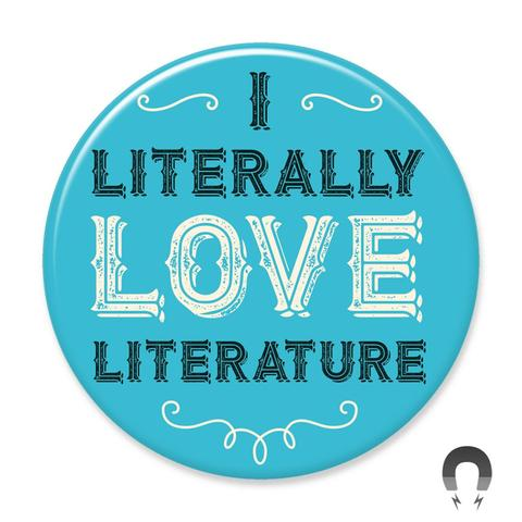 I literally love literature