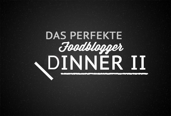 perfektes_Foodblogger_Dinner_klein