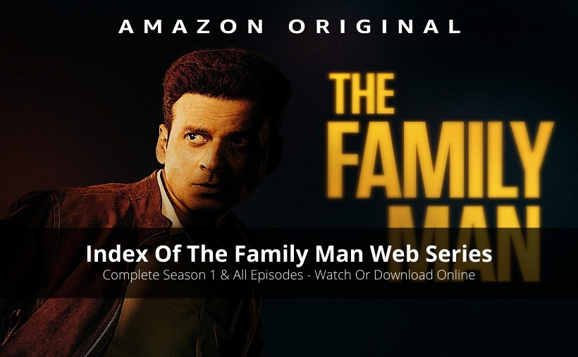 Index Of The Family Man Season 1 (Online Download Availability & More)