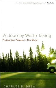A Journey Worth Taking, by Charles D. Drew