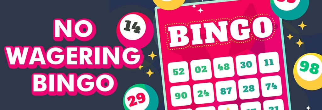 No Wagering Bingo