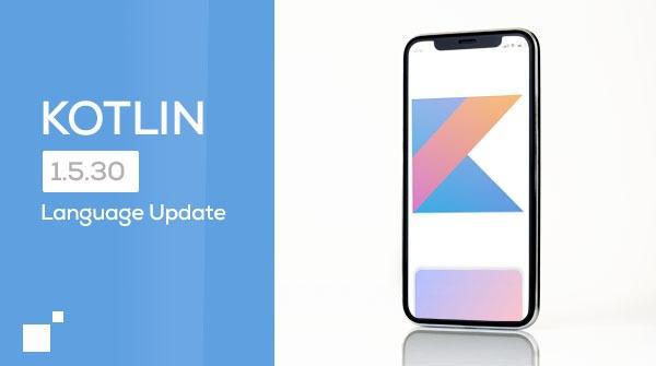 Kotlin 1.5.30 update
