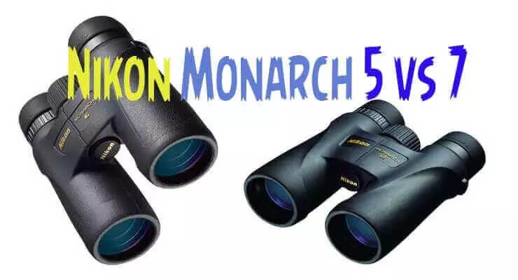 Nikon Monarch 5 vs 7
