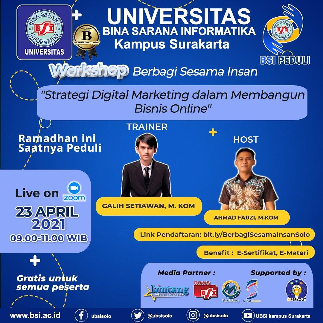 Workshop Digital Marketing Untuk Bisnis, Berbagi Sesama Insan UBSI Solo