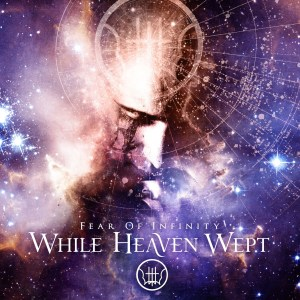 Cover Art: While Heaven Wept - Fear of Infinity