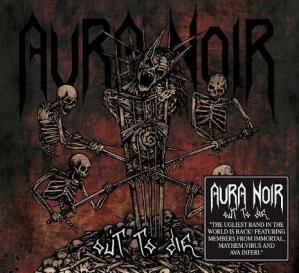 [commuter review] AURA NOIR – Out to Die (Indie Recordings)