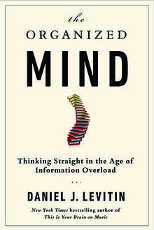 Cover of the Organized Mind, featuring a spine of books