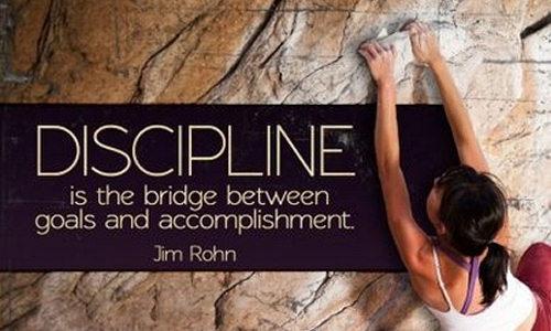 Discipline is the bridge between goals and accomplishment