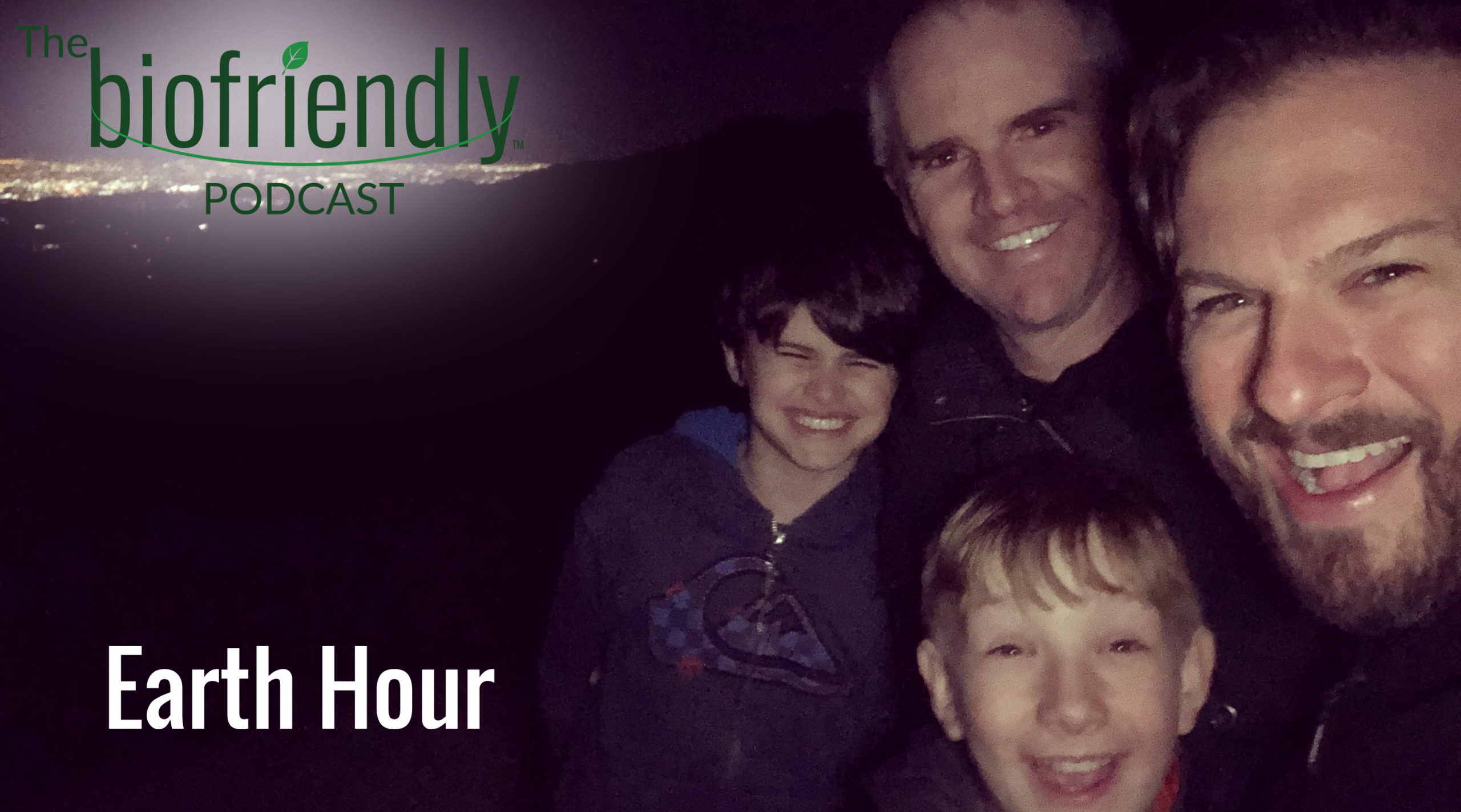 The Biofriendly Podcast - Earth Hour