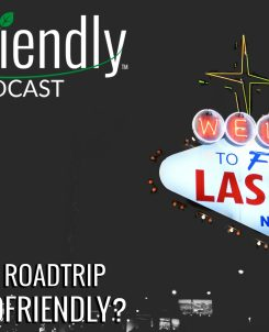 The Biofriendly Podcast - Episode 37 - Biofriendly Roadtrip - Is Vegas Ecofriendly?