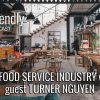 The Food Service Industry with guest Turner Nguyen