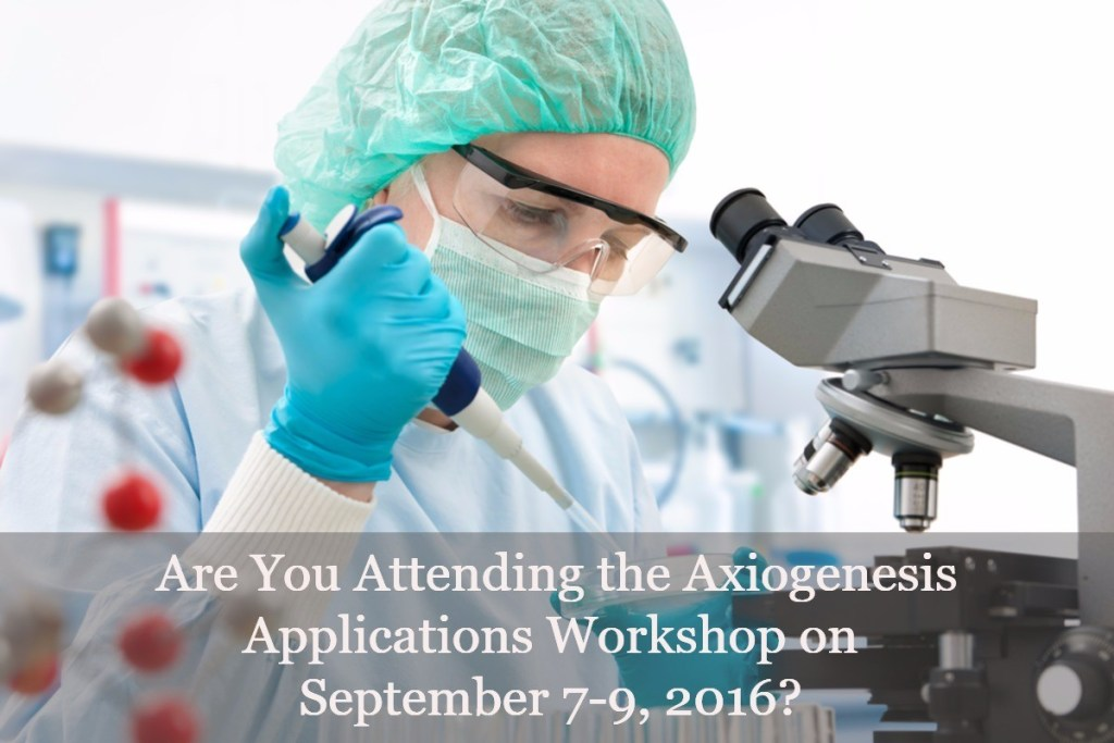 Are You Attending the Axiogenesis iPSC Applications Workshop on September 7-9, 2016?