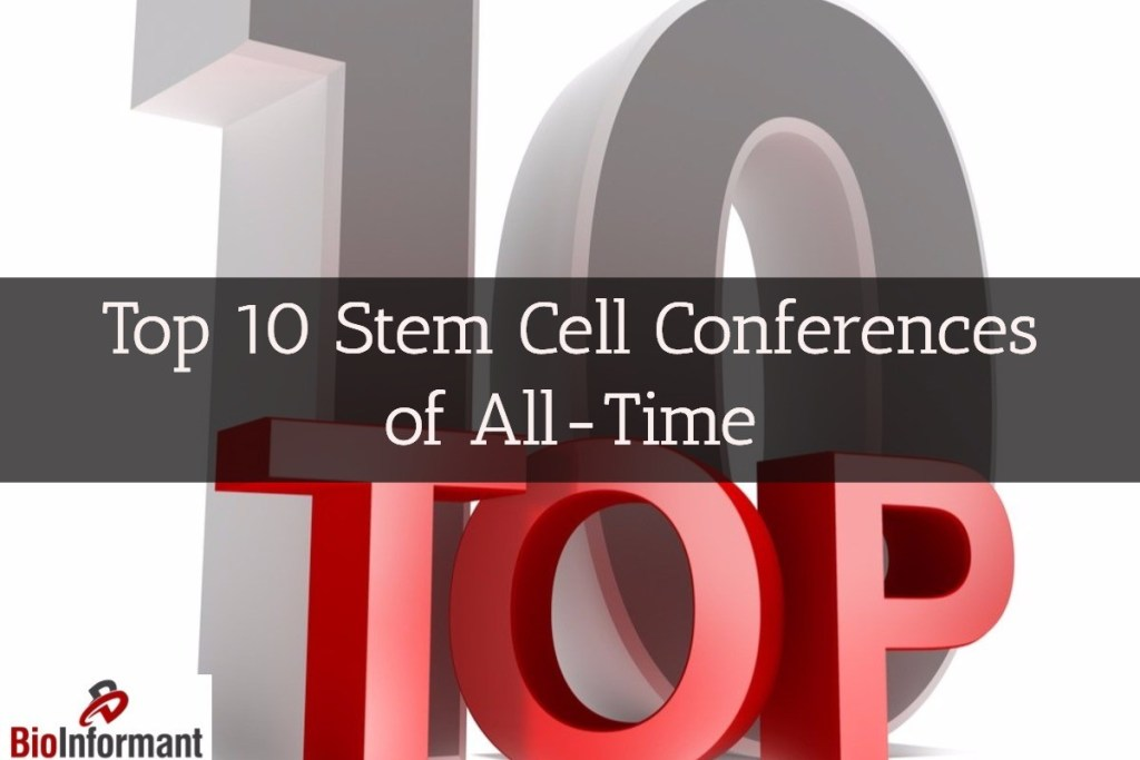 Top 10 Stem Cell Conferences
