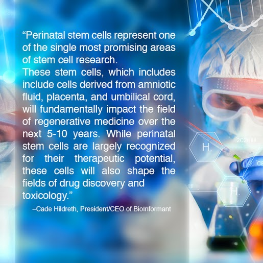 Quote about Perinatal Stem Cells, by Cade Hildreth