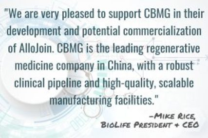 AlloJoin - Quote by Mike Rice, Biolife President & CEO