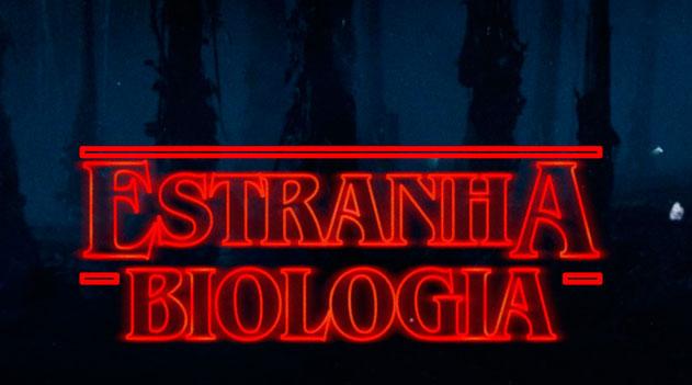 Estranha Biologia