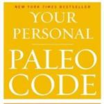 """Personal Paleo Code"" by Chris Kresser"