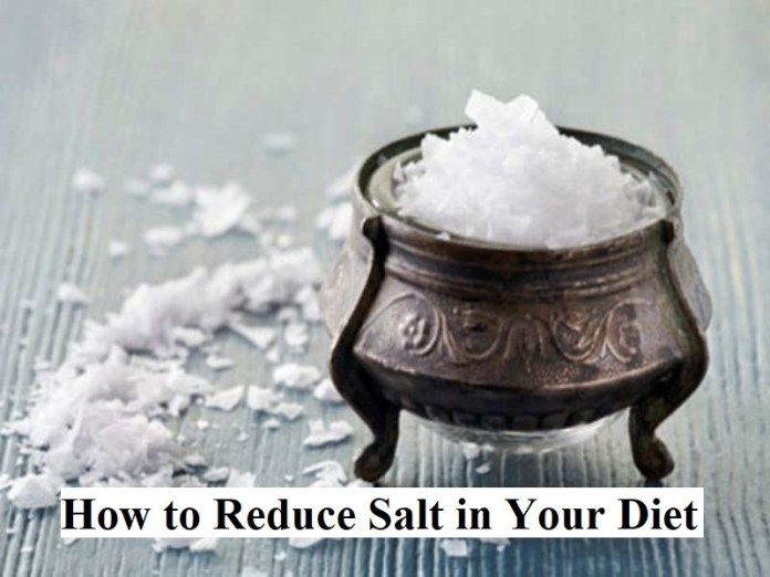 How to Reduce Salt in Your Diet