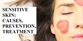 SENSITIVE SKIN: CAUSES, PREVENTION, TREATMENT