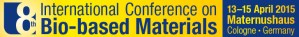8th international conference on bio based materials