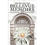 Bellevue Memoirs: My patients My teachers