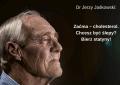 Dr Jerzy Jaśkowski: Zaćma – cholesterol. Chcesz być ślepy? Bierz statyny!