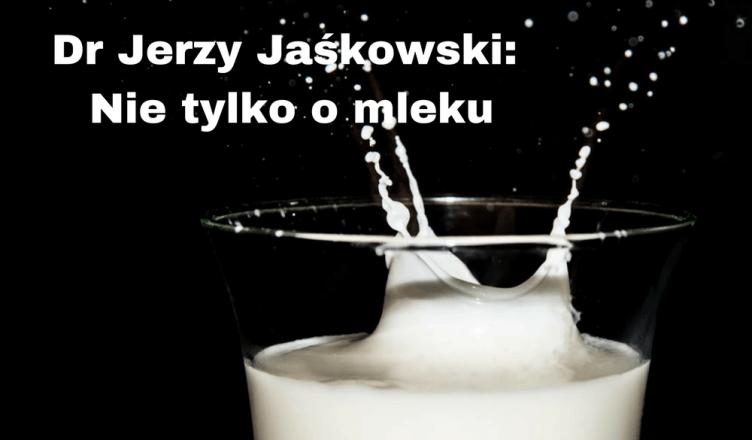 Dr Jerzy Jaśkowski - Myślące mamy! Nie tylko o mleku