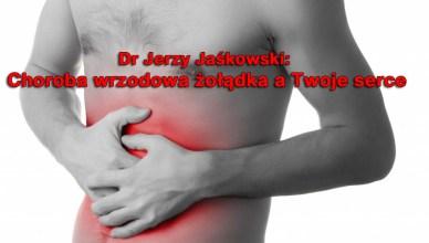 Dr Jerzy Jaśkowski od lat szerzy wiedzę nie tylko medyczną. Poniżej pełen artykuł doktora o tym jak postępować przy wrzodach żołądka i dwunastnicy.