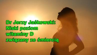 Dr Jerzy Jaśkowski: Niski poziom witaminy D związany ze śmiercią