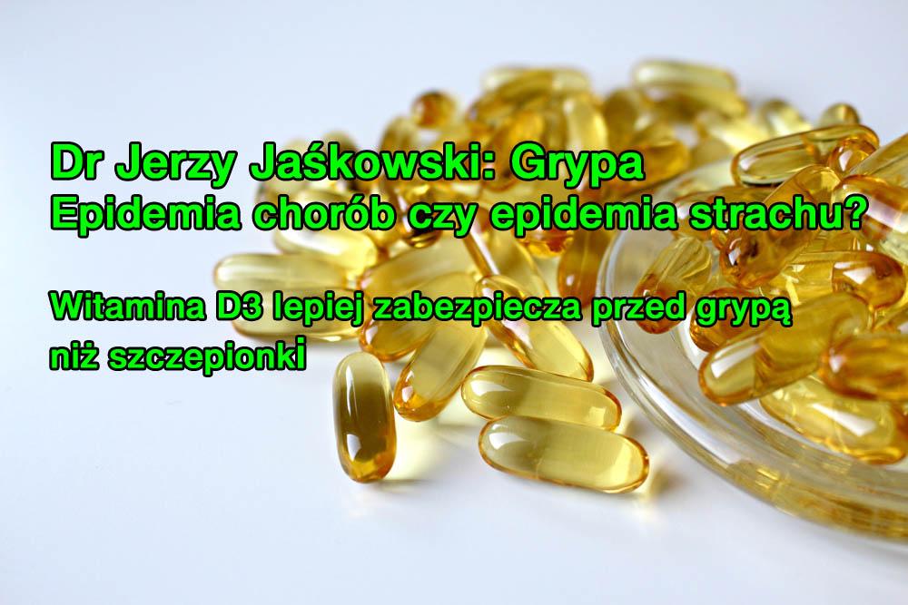 Dr Jerzy Jaśkowski: Epidemia chorób czy epidemia strachu - grypa.