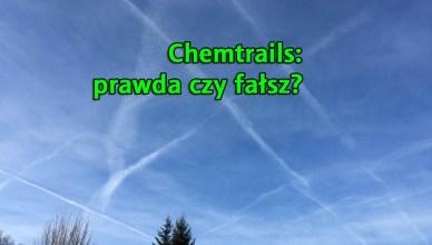 Chemtrails: prawda czy kłamstwo?