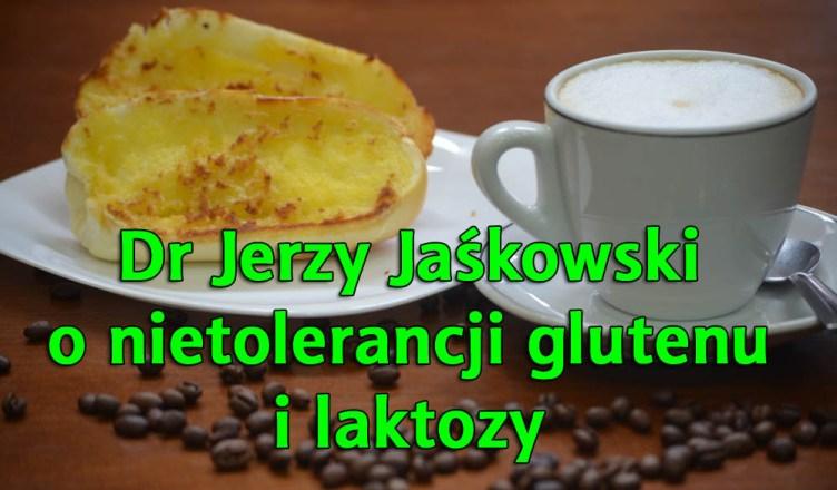 Dr Jerzy Jaśkowski: Uczulenie na gluten. Nietolerancja laktozy. Glifosat