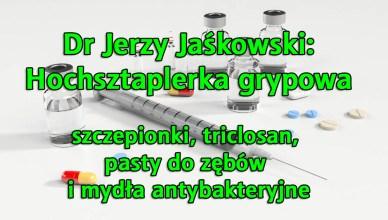 Dr Jerzy Jaśkowski: Hochsztaplerka grypowa