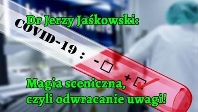 Dr Jerzy Jaśkowski: Magia sceniczna, czyli odwracanie uwagi!
