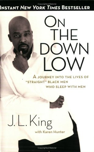 """book cover of On the Down Low: A Journey Into the Lives of """"Straight"""" Black Men Who Sleep With Men"""