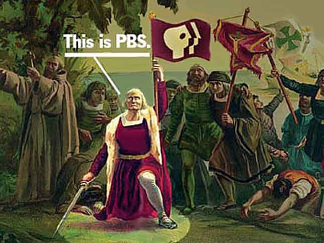 PBS as Columbus claiming the New World