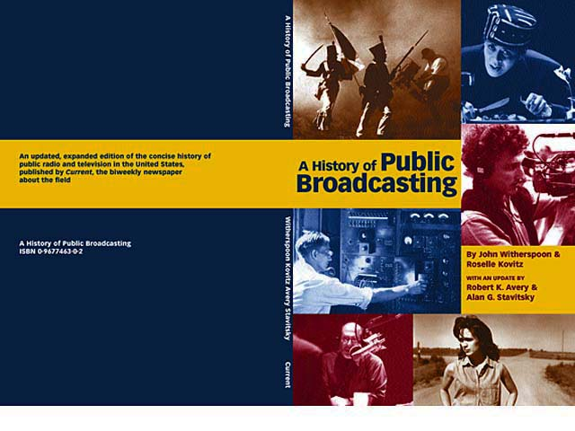 "Cover of ""A History of Public Broadcasting"""